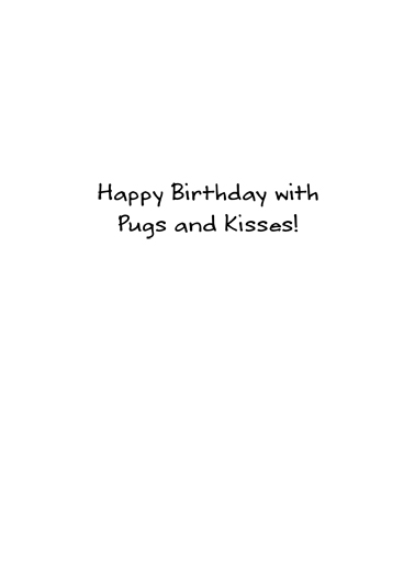 Pug Cartoon Hug Birthday Ecard Inside