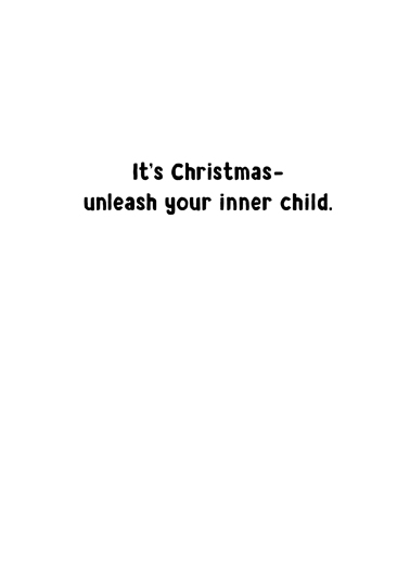Put Toys Down Christmas Card Inside