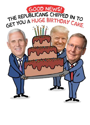 Republicans Got You Birthday Cake Birthday Ecard Cover