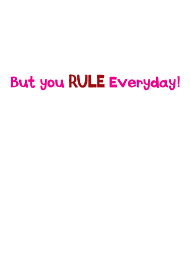 Rule Everybody VAL Valentine's Day Ecard Inside