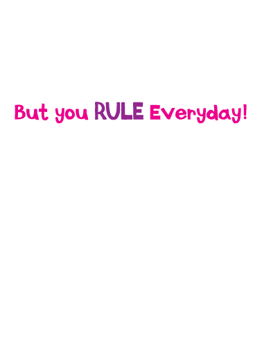Rule Everybody Birthday Card Inside