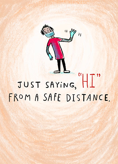Safe Distance Hi Quarantine Card Cover