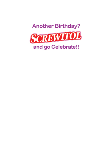 Screwitol Birthday Card Inside