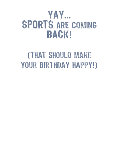Sports is Back Birthday Card Inside
