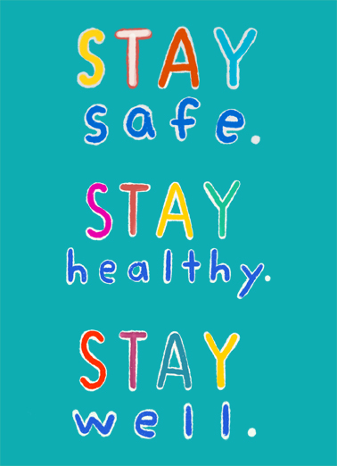 Stay Safe Everyday For Any Time Ecard Cover