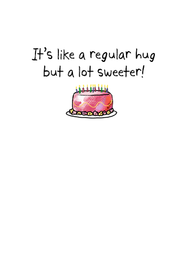 Sweet Birthday Hug  Ecard Inside