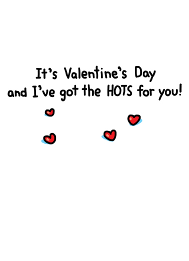 The Hots Valentine's Day Ecard Inside