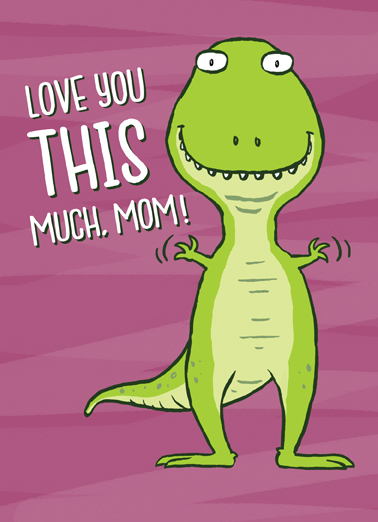 This Much Dino Mother's Day Ecard Cover
