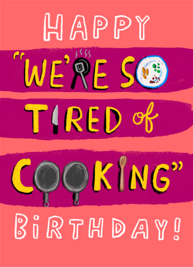 Tired of Cooking  Card Cover