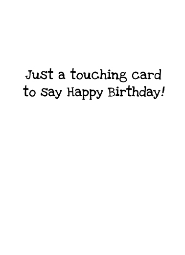 Touch Face Cone Birthday Card Inside