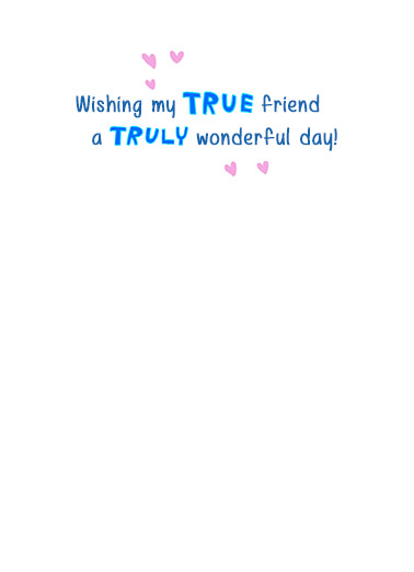 True Blue Friend One from the Heart Card Inside