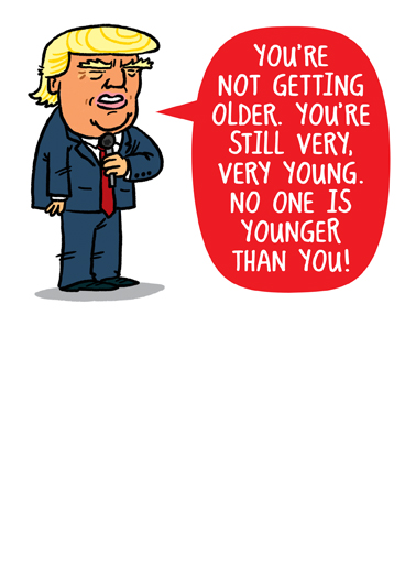 Trump Not Old  Ecard Cover