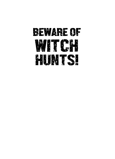 Trump Witch Hunt Halloween Card Inside