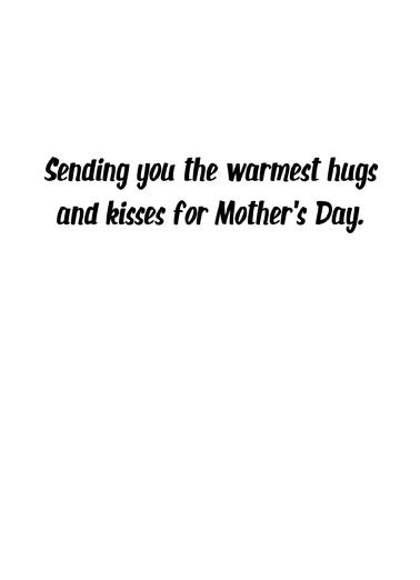 Warm Hugs MD Mother's Day Ecard Inside