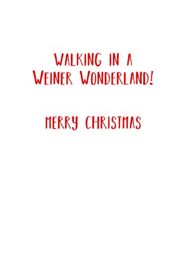 Weiner Wonderland Christmas Ecard Inside