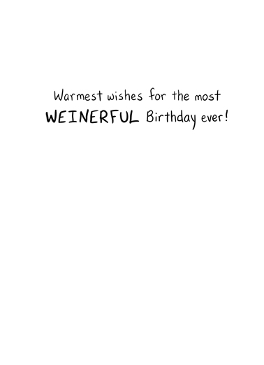 Weinerful Birthday Ecard Inside