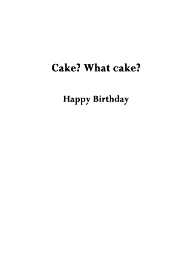What Cake Birthday Card Inside
