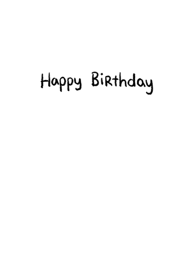 Wish You Were Closer Birthday Card Inside