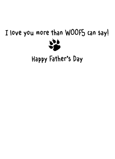 Woofs FD Father's Day Ecard Inside