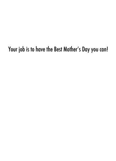 Worst Job MD Mother's Day Ecard Inside