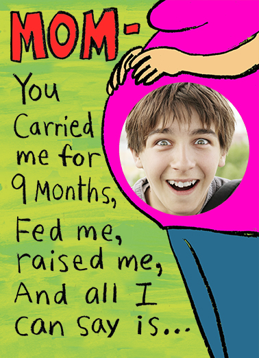 You Carried Me For Mom Ecard Cover