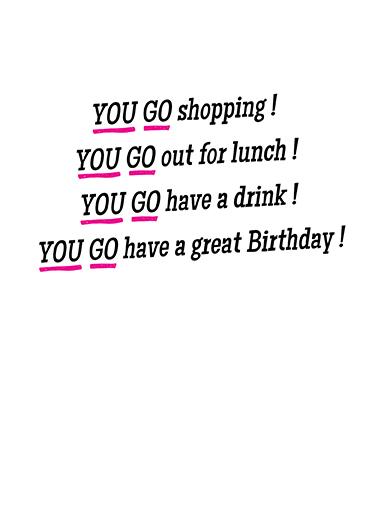 You Go Girl Birthday Card Inside