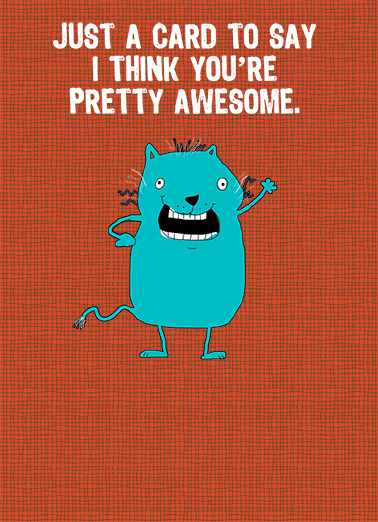 You're Pretty Awesome Say Hi Card Cover