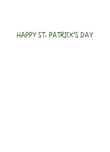 Your Hugs St Pat St. Patrick's Day Card Inside