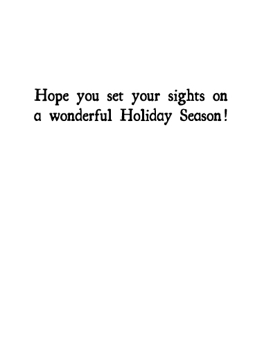 Your Sights (H) Happy Holidays Card Inside